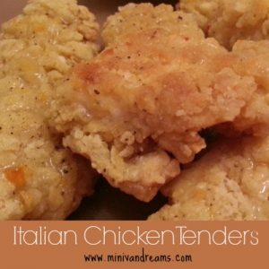 Italian Chicken Tenders via Mini Van Dreams