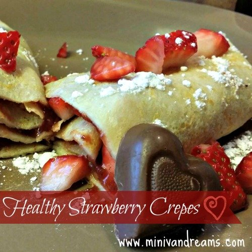 Strawberry Crepes | Mini Van Dreams