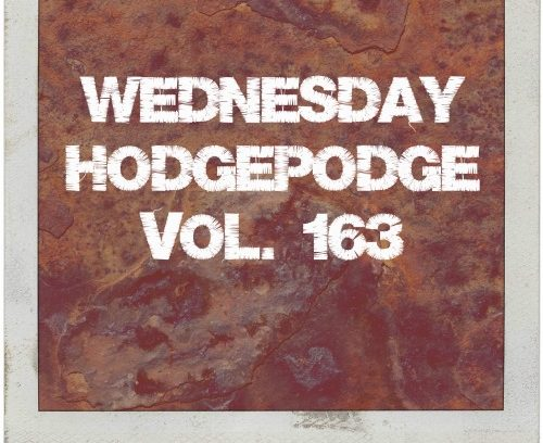 wednesday hodgepodge vol. 163 via mini van dreams