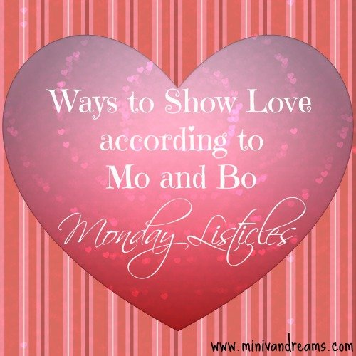 ways to show love: monday listicles via mini van dreams