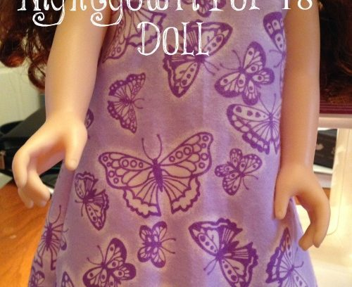 """Nightgown for 18"""" Doll {EASY}   Mini Van Dreams #dollclothes #crafts #americangirl #patterns"""