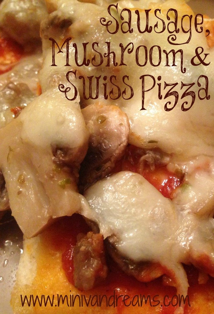 Sausage, Mushroom & Swiss Pizza | Mini Van Dreams #recipes #easyrecipes #pizza #ticklemytastebuds