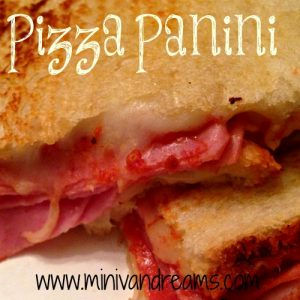 Pizza Panini | Mini Van Dreams #recipes #ticklemytastebuds
