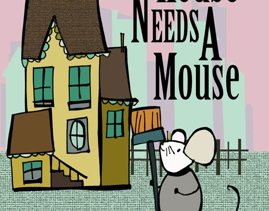 This House Needs A Mouse   Mini Van Dreams