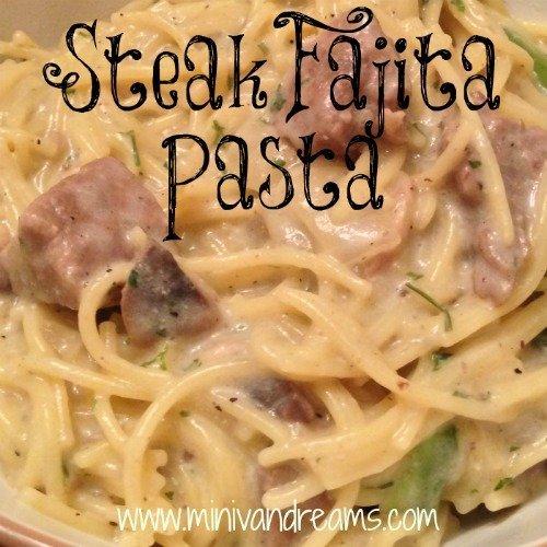 Steak Fajita Pasta & Tickle My Tastebuds #29   Mini Van Dreams #recipes
