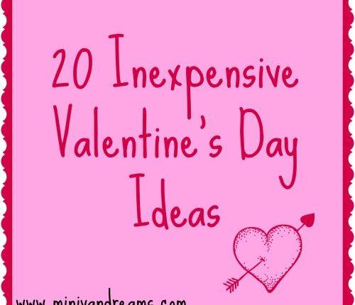 20 Inexpensive Valentine's Day Ideas   Mini Van Dreams