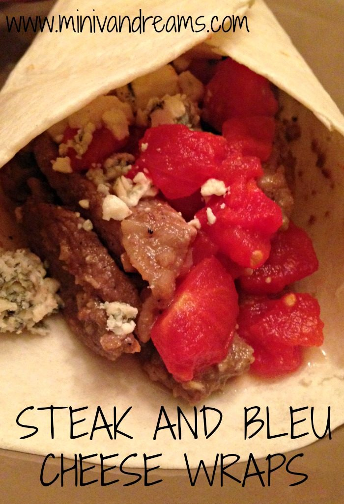 Steak and Bleu Cheese Wraps   Mini Van Dreams