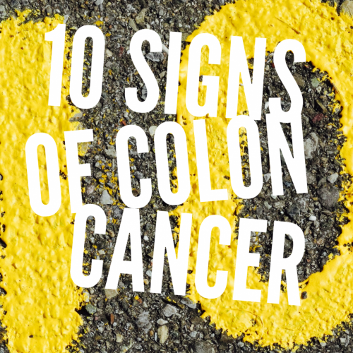 10 Signs of Colon Cancer | Mini Van Dreams