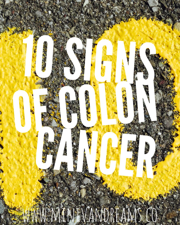 10 Signs of Colon Cancer | Mini Van Dreams