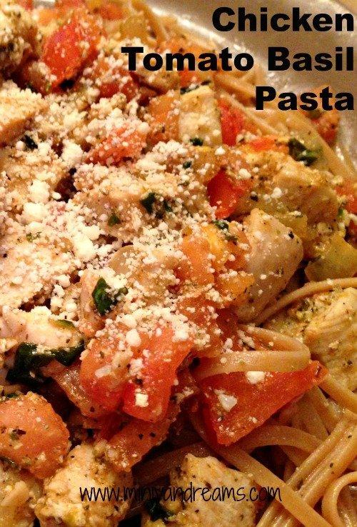 Chicken Tomato Basil Pasta | Mini Van Dreams