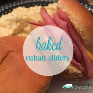 Baked Cuban Sliders | Mini Van Dreams
