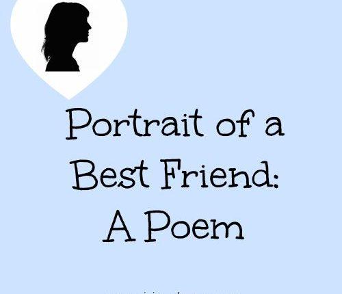 Portrait of a Best Friend: A Poem | Mini Van Dreams