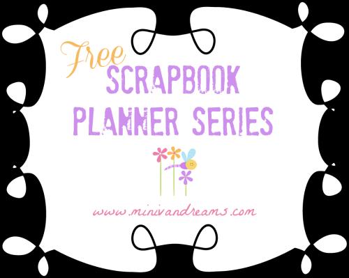 Free Scrapbook Planner Series | Mini Van Dreams