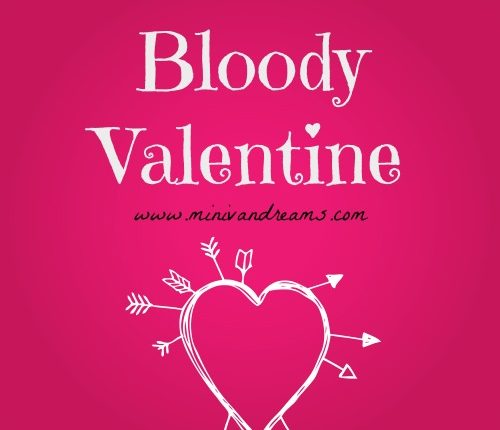 Bloody Valentine   Mini Van Dreams