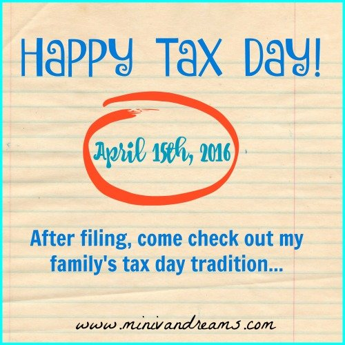 Happy Tax Day! | Mini Van Dreams