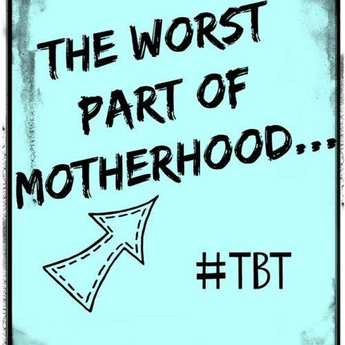 The Worst Part of Motherhood | Mini Van Dreams
