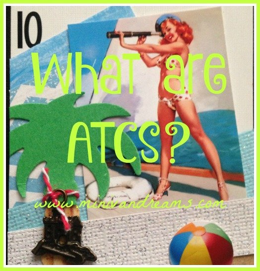 What are ATCs? | Mini Van Dreams