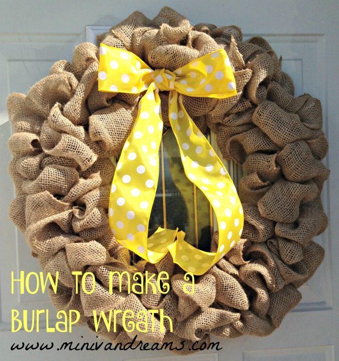 How to Make a Burlap Wreath | Mini Van Dreams