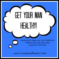 Get Your Man Healthy!