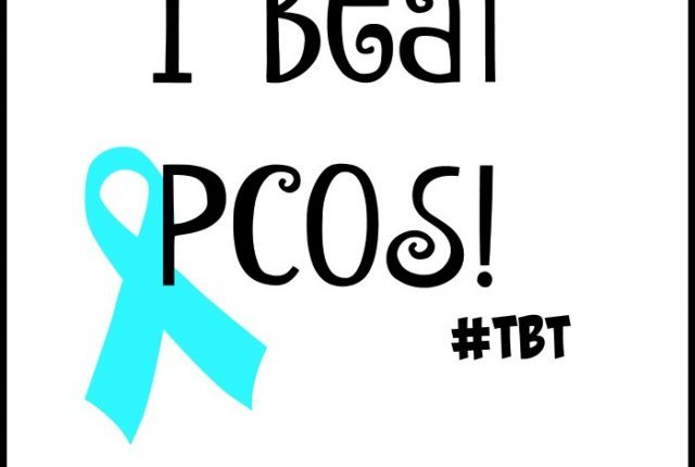 I Beat PCOS #TBT | Mini Van Dreams