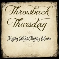 Messy Kids/Messy House {Repost} #TBT