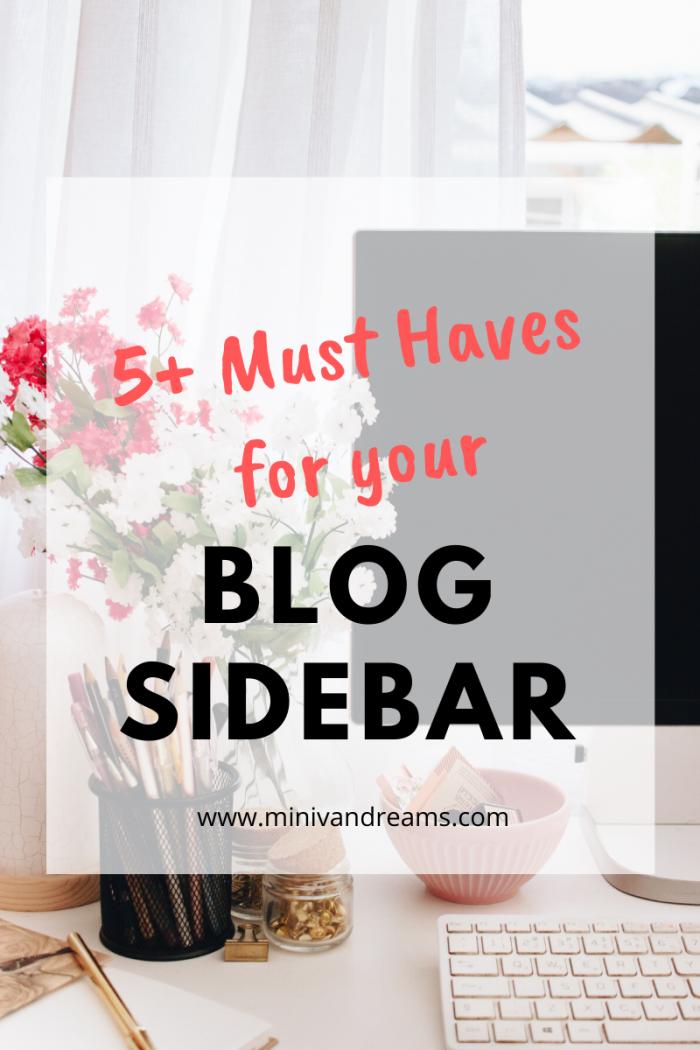 5+ Blog Sidebar Must Haves | Mini Van Dreams