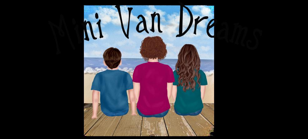 Mini Van Dreams